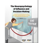 The Neuropsychology of Influence and Decision-Making